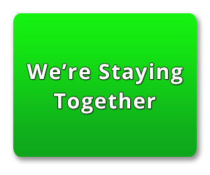 We're staying together