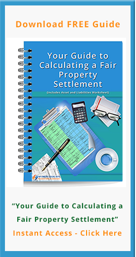 Download Your Guide to Calculating a Fair Property Settlement